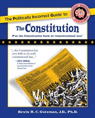 Book Cover - The Politically Incorrect Guide to the Constitution